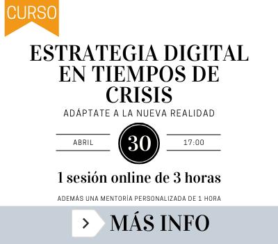 CURSO Estratregia digital en tiempos de crisis